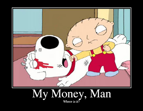 Stewie-Where's My Money?