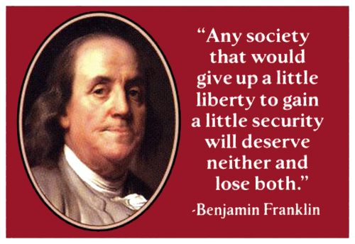 Benjamin Franklin - Liberty for Security